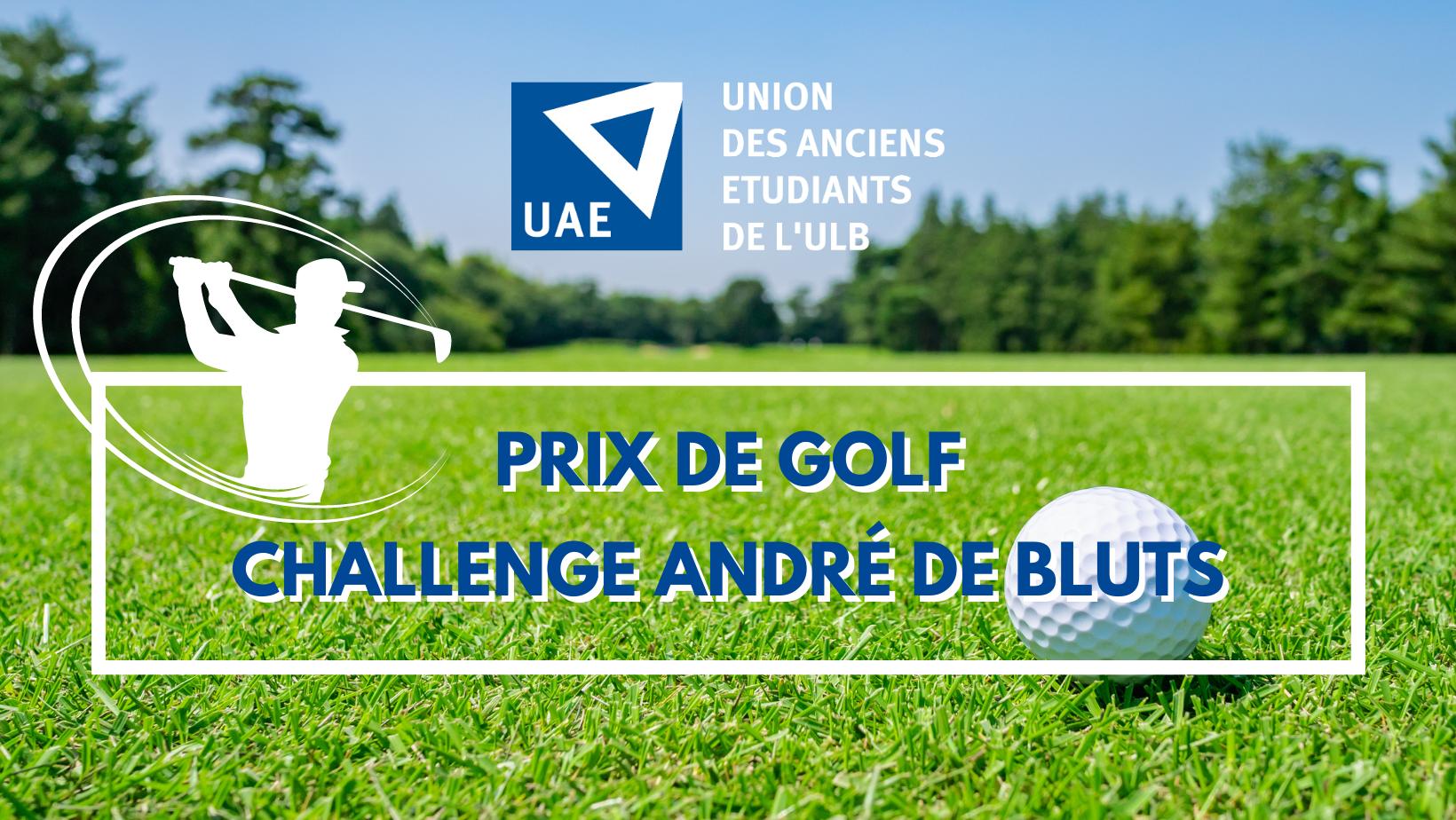 50e édition du Prix de Golf de l'UAE – Challenge André De Bluts