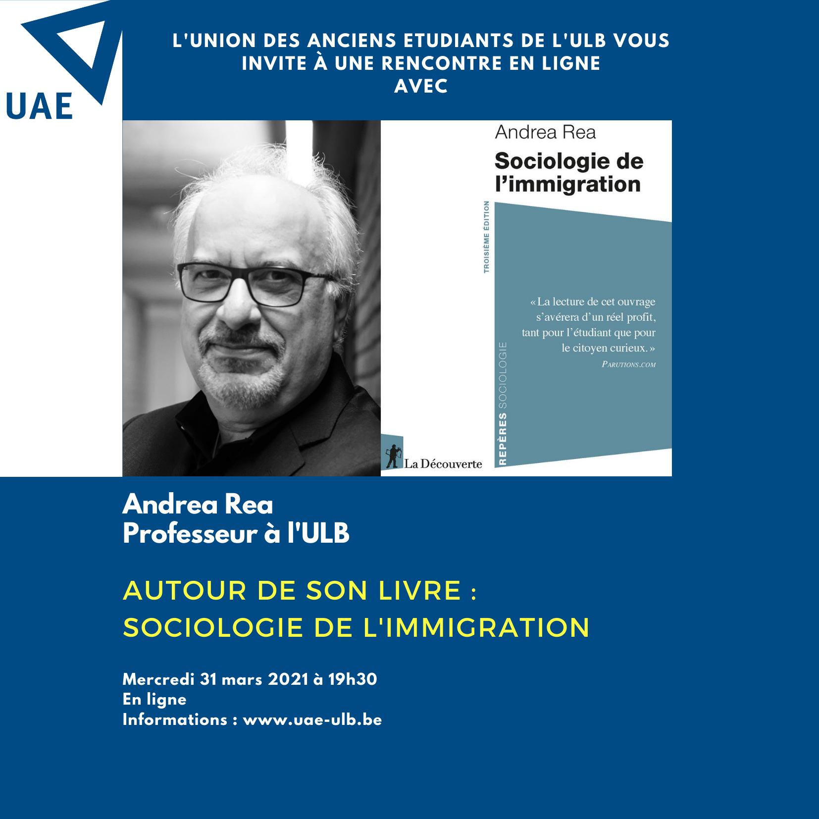 """Rencontre en ligne avec Andrea Rea : """"Sociologie de l'immigration""""."""