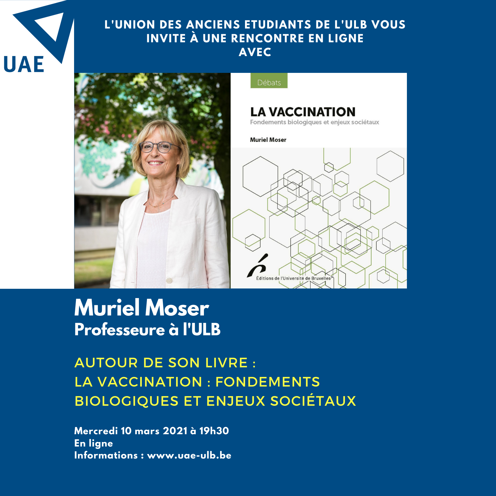 """Rencontre en ligne avec Muriel Moser : """"La vaccination : fondements biologiques et enjeux sociétaux""""."""